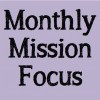 Monthly Mission Focus